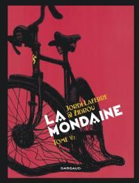 La mondaine. Volume 2,