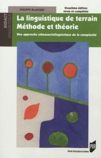 La linguistique de terrain, méthode et théorie