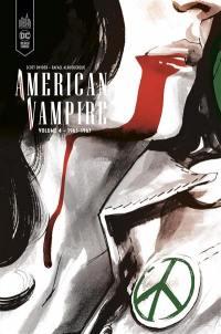 American vampire. Volume 4, 1963-1967