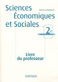 Sciences économiques et sociales 2de : livre du professeur
