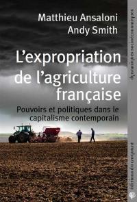 L'expropriation de l'agriculture française