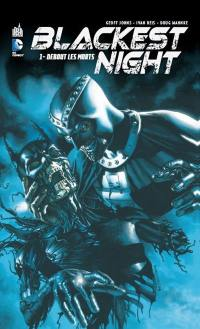 Blackest night. Volume 1, Debout les morts