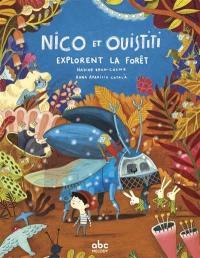 Nico et Ouistiti, Nico et Ouistiti explorent la forêt