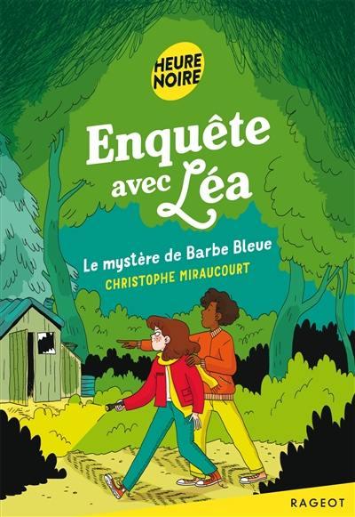 Enquête avec Léa, Le mystère de Barbe Bleue