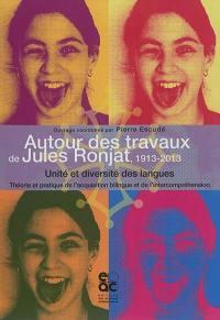 Autour des travaux de Jules Ronjat, 1913-2013