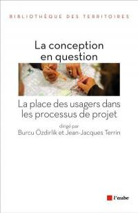 La conception en question