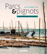 Parcs & pignots
