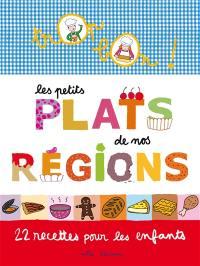 Les petits plats de nos régions