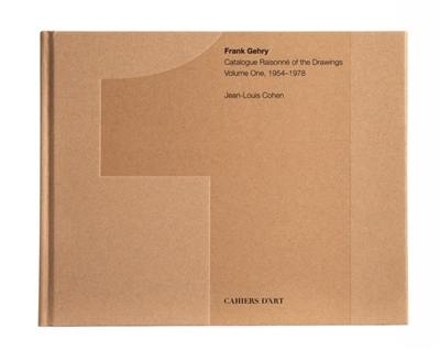 Frank Gehry. Volume 1, 1954-1978
