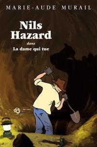 Nils Hazard. Volume 3, Nils Hazard dans La dame qui tue