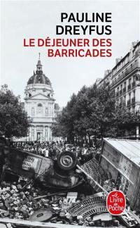 Le déjeuner des barricades