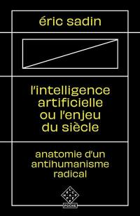 L'intelligence artificielle ou L'enjeu du siècle