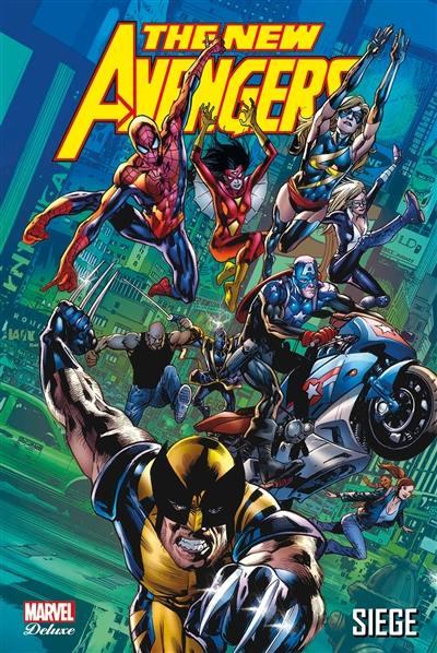 The new Avengers. Volume 7, Siège