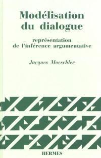 Modélisation du dialogue : représentation de l'inférence argumentative