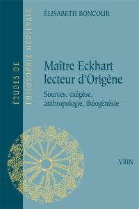 Maître Eckhart lecteur d'Origène