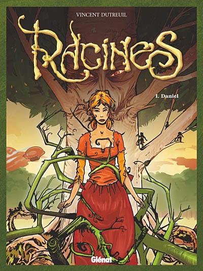 Racines. Volume 1, Daniel