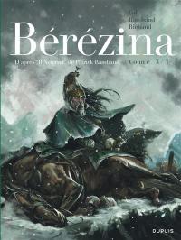 Bérézina. Volume 3,