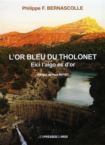 L'or bleu du Tholonet