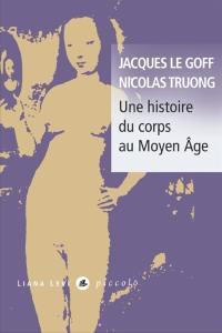 Une histoire du corps au Moyen Age