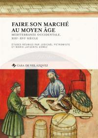 Faire son marché au Moyen Age
