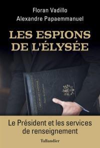 Les espions de l'Elysée