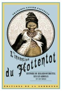 L'invention du Hottentot
