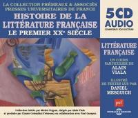 Histoire de la littérature française. Volume 7, Le premier XXe siècle