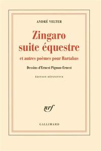 Zingaro, suite équestre
