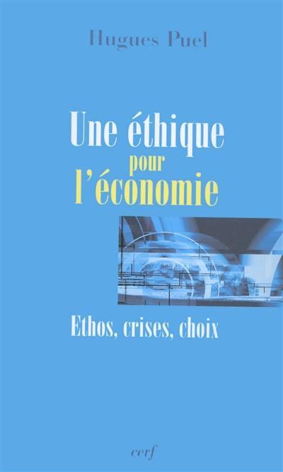 Une éthique pour l'économie