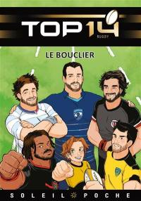 Top 14 rugby, Le bouclier