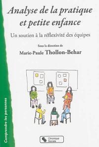 Analyse de la pratique et petite enfance