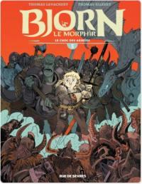 Bjorn le Morphir. Volume 5, Le choc des armées