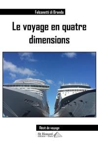 Le voyage en quatre dimensions