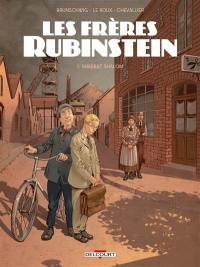 Les frères Rubinstein. Volume 1, Shabbat shalom