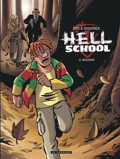 Hell school. Volume 3, Insoumis