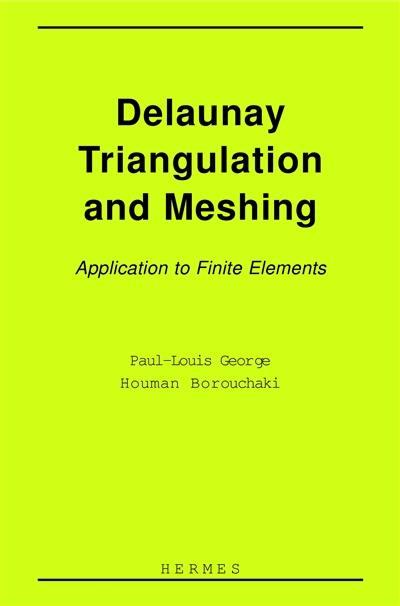 Delaunay triangulation and meshing