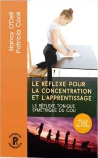 Le réflexe pour la concentration et l'apprentissage