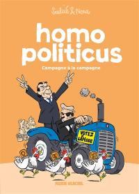 Homo politicus. Vol. 2. Campagne à la campagne