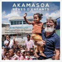 Akamasoa, rêves d'enfants