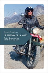 Le frisson de la moto