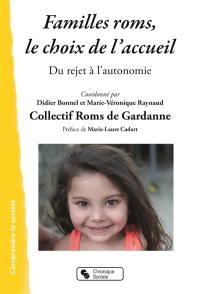 Familles roms, le choix de l'accueil