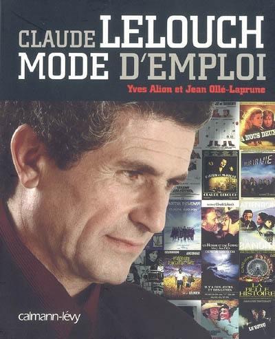 Claude Lelouch, mode d'emploi