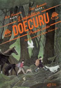 L'expédition Doecuru. Vol. 1