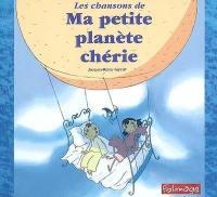 Les chansons de Ma petite planète chérie