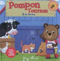 Pompon l'ourson, A la ferme