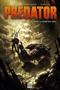 Predator. Vol. 1. La proie des cieux
