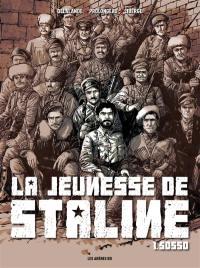 La jeunesse de Staline. Volume 1, Sosso