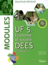 UF 5, économie et société