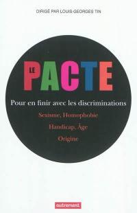 Le pacte pour en finir avec les discriminations