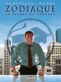 Zodiaque. Volume 2, Le secret du Taureau